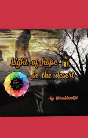 Light of hope in the dessert by 124nablove124