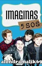 Imaginas: 5sos. by aileen_idk