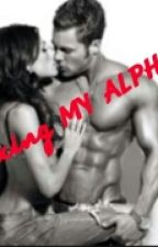 Sexing  THE ALPHA by prettgang
