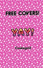 Free covers! by cookiegirl2