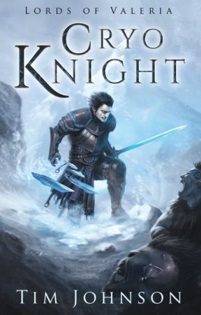 Cryo Knight: Lords of Valeria by Tim