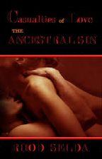 Casualties of Love 'The Ancestral Sin' by rhodselda-vergo