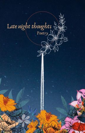 A Poetry : Late night thoughts by VaishuBlue