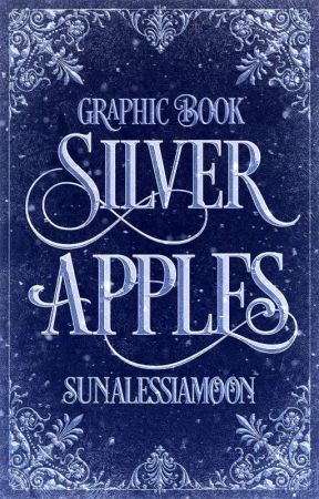𝒔𝒊𝒍𝒗𝒆𝒓 𝒂𝒑𝒑𝒍𝒆𝒔 | graphic book by sunalessiamoon