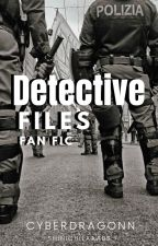 DETECTIVE FILES (FAN FIC) by LDminty