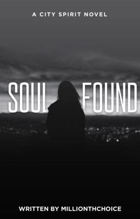 Soul Found (A City Spirit Novel #1) by millionthchoice