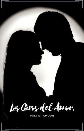 Los Giros Del Amor  [Corrigiendo] by Woman-Writer