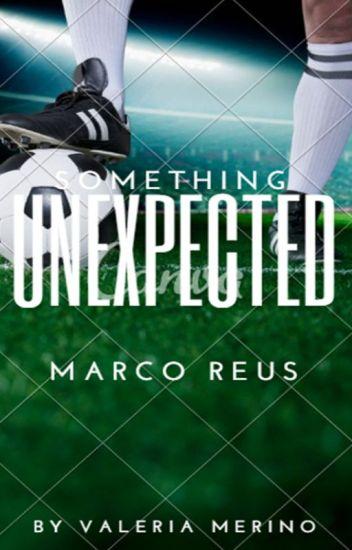 ALGO INESPERADO (Marco Reus) EDITANDO