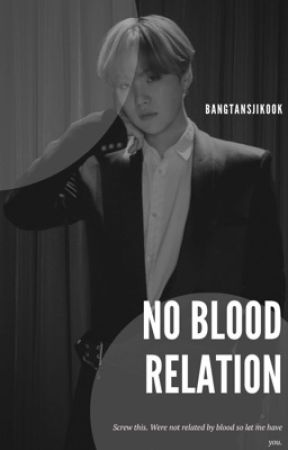 No Blood Relation [ MYG ] by BangtansJikook
