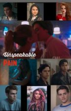 Unspeakable Pain by hollyv123
