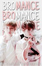 BROMANCE | VKOOK  by xSuNnY41198x