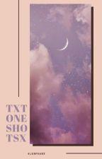 txt one-shots → #1 by junphany