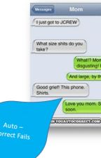 Auto - Correct Fails by scabs_is_awesome