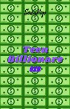 Teen Billionaire (BxB) by Loolol12345