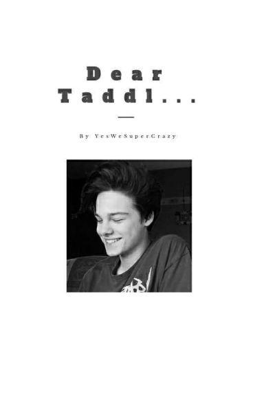 Dear Taddl... (YoutuberHaus FF)