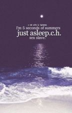 just asleep//5sos sex slave by itsjustromance