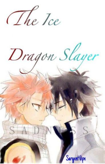 The Ice Dragon Slayer [GraTsu FanFic]