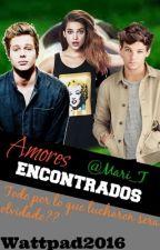 Amores Encontrados (Louis-Tn) by Mari_LouisT
