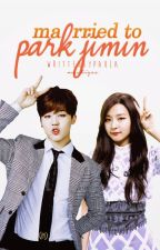 Married to Park Jimin | Completed by chaemist