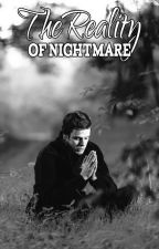 The Reality Of Nightmare (BxB) by OralKel