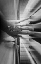 Autism (l.h. au)  COMPLETE  by 3el1eve