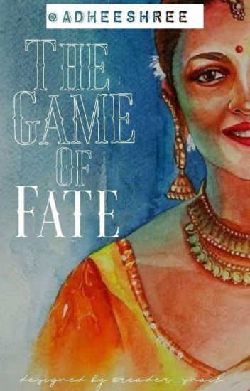 The Game of Fate