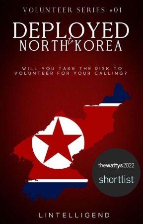 DEPLOYED TO NORTH KOREA (Volunteer Series #01) by Lintelligend