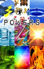 Powers by ArtistAuthor