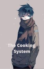 The Cooking System by Aurelliack