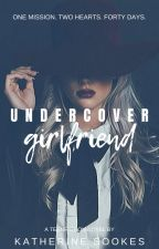 Undercover Girlfriend by kiikii926
