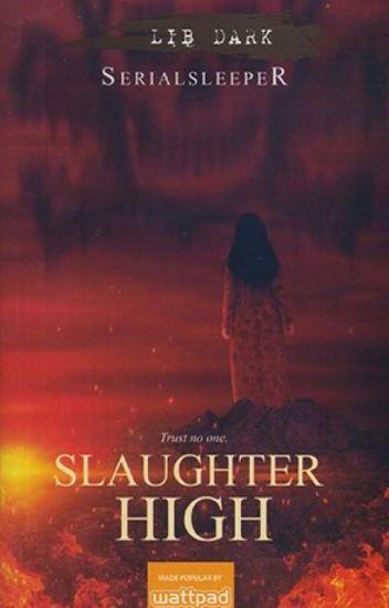 Slaughter High   Published under LIB