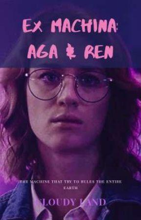 Ex Machina: Aga & Ren by Cloudy_Land