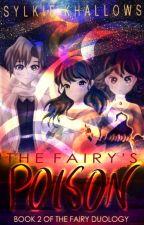 The Fairy's Poison: FD 2 (Pokemon) by ScribbleKingdom