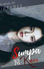 Sumpa ni Kero by ImEfBee