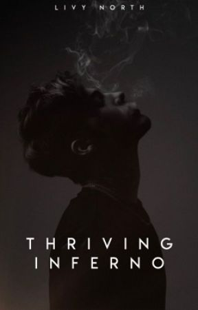 Thriving Inferno by LivyNorth