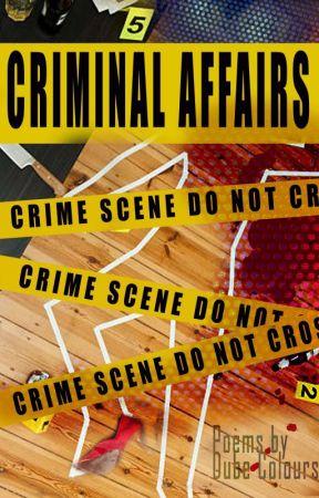 Criminal Affairs by DubeColours