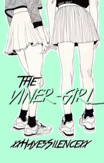 The Viner Girl || Magcon