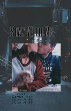 Stay With Me (Jacob Whitesides & Tu) by brooksxfabssynacks