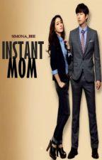 Instant Mom by Simona_bee