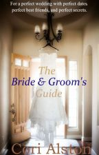 The Bride & Groom's Guide {Interracial Romance} by CoriAlston19944