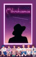 Mikrokosmos (BTS Reverse Harem x OC Romance) by KazeDancer