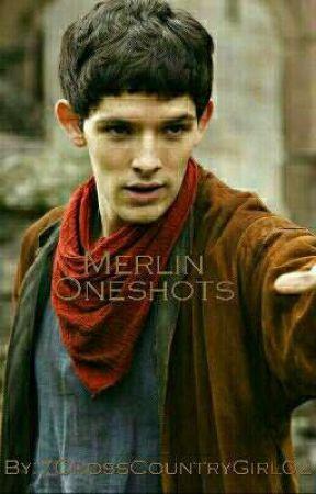 Merlin Oneshots  by 7CrossCountryGirl02