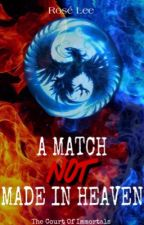 A Match Not Made In Heaven by Rose_Lee11
