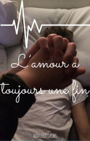 L'amour a toujours une fin [Larry] PAUSE by MoiLarryJaime