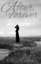 After Forever by -THEAUTHOR-
