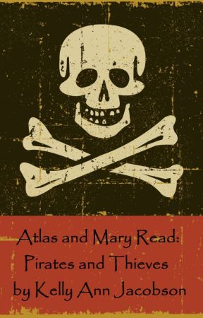 Atlas and Mary Read: Pirates and Thieves by KellyAnnJacobson