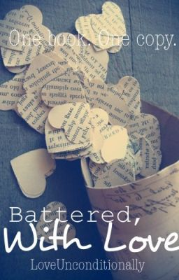 Battered, With Love