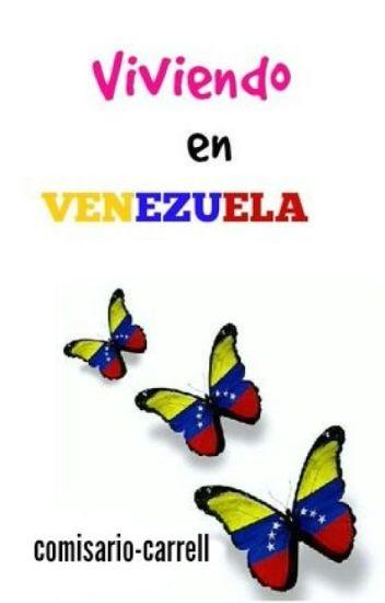 Viviendo en Venezuela.
