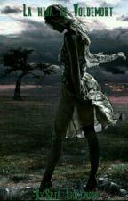 La hija de Voldemort (Pausada) by Srta_Lightwood
