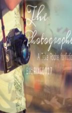 The Photographer (A Jake Roche fanfiction) by rixton17
